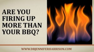 ARE YOU FIRING UP MORE THAN YOUR BBQ?
