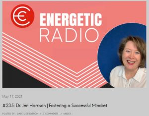 ENERGETIC RADIO PODCAST #235: FOSTERING A SUCCESSFUL MINDSET