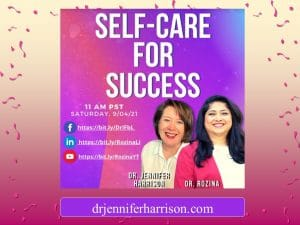 HAPPY HEALTHY MIND WITH DR. ROZINA PODCAST: SELF CARE FOR SUCCESS